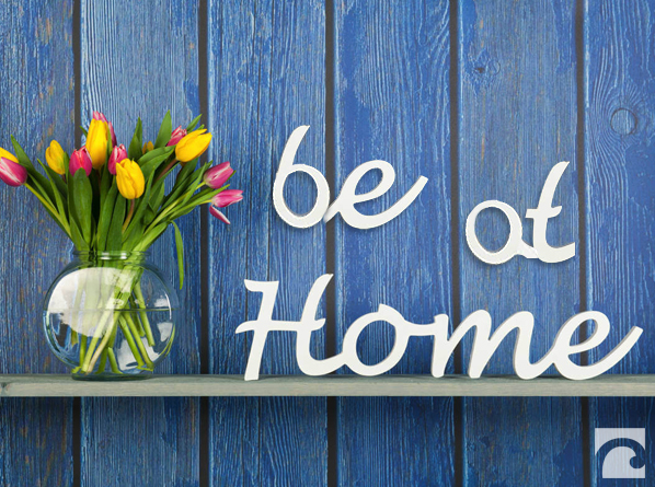be at home